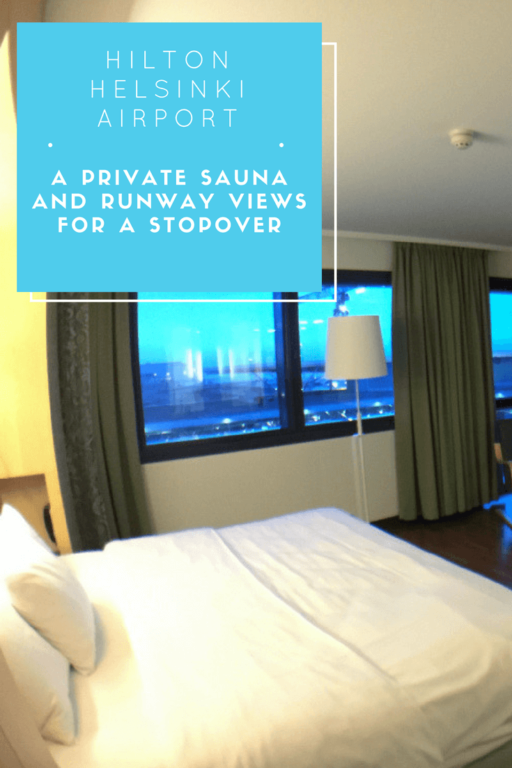 A private sauna and runway views for a stopover at the Hilton Helsinki Airport